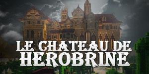 Le château de Herobrine