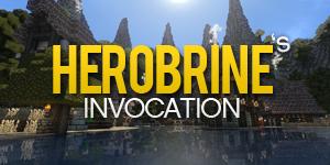 Herobrine's Invocation