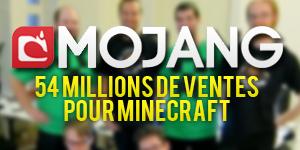 54 millions de ventes pour Minecraft