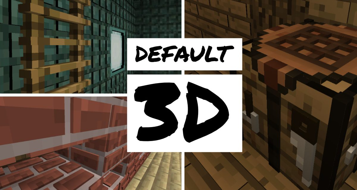 [Pack de textures] Default 3D [1.8 – 1.15]