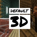 [Pack de textures] Default 3D [1.8.9 – 1.14.3]