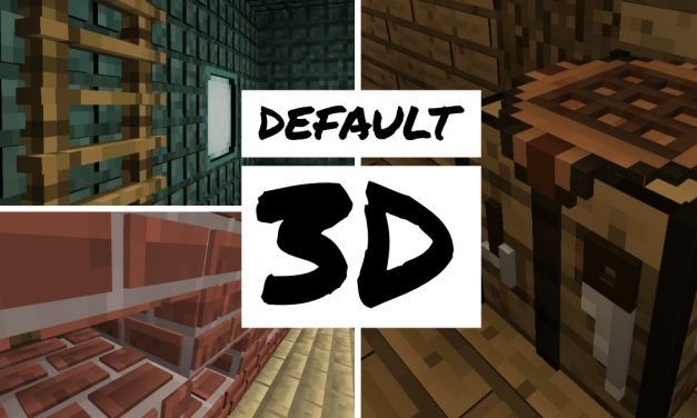 [Pack de textures] Default 3D [1.8.9 – 1.14.4]