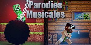 Sélection Parodies Musicales Minecraft