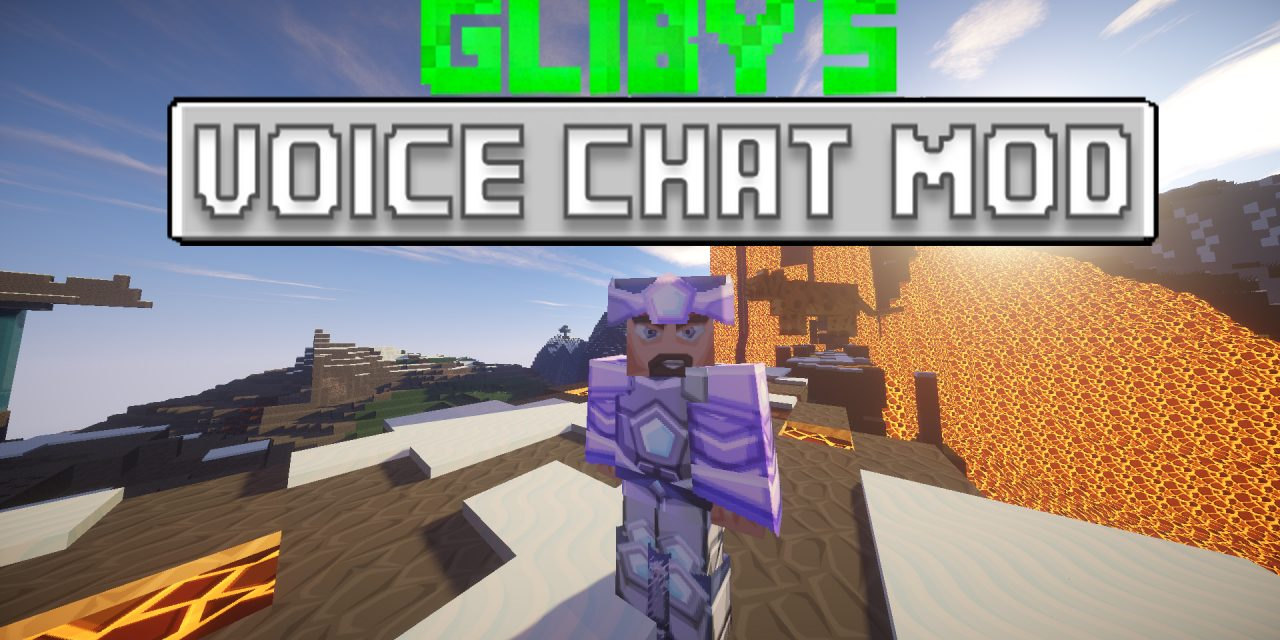 [1.7.10] GLIBY'S VOICE CHAT MOD