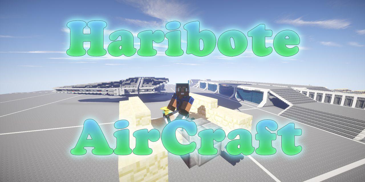 [1.7.10]  HARIBOTE AIRCRAFT