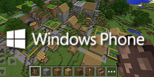 Minecraft sur Windows Phone