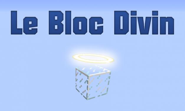[1.8]Le Bloc Divin