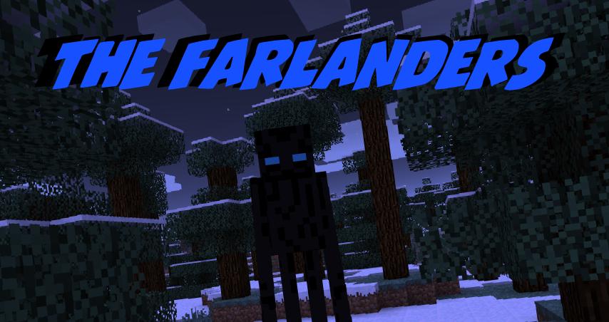The Farlanders [1.7.X]