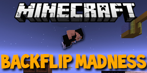 [1.8.3] Backflip Madness dans Minecraft