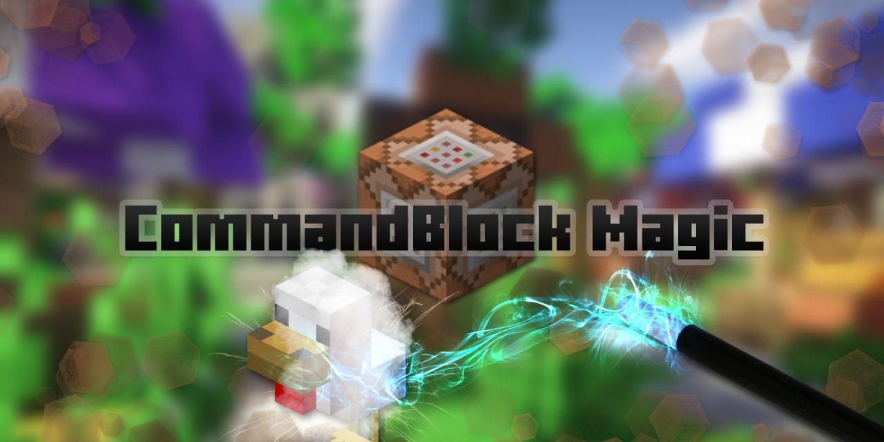 CommandBlock Magic du 29/05/2015