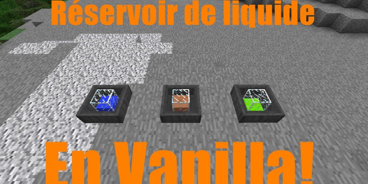 Réservoir en Vanilla !