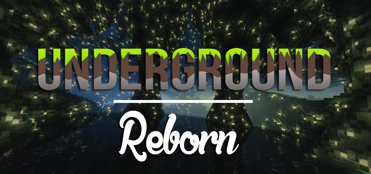 Underground – Reborn