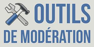 Outils de modération