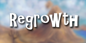Regrowth | Adventure mod
