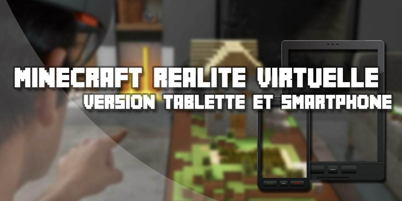Minecraft en réalité augmentée sur smartphone