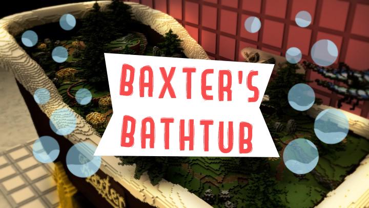 Baxter's Bathtub