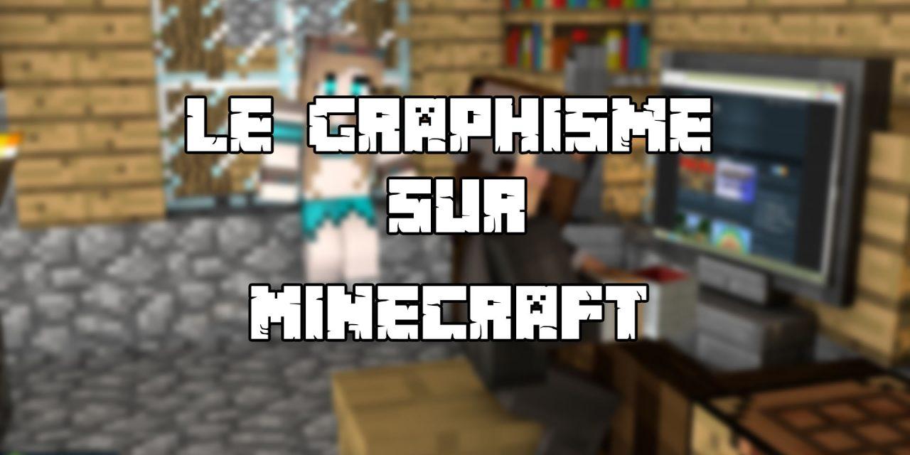 Le graphisme autour de Minecraft