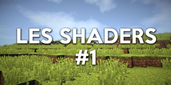 Les shaders #1
