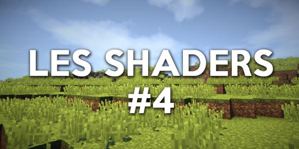 Les shaders #4