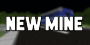 new mine