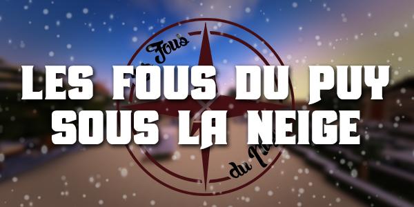 Le Puy du Fou enneigé