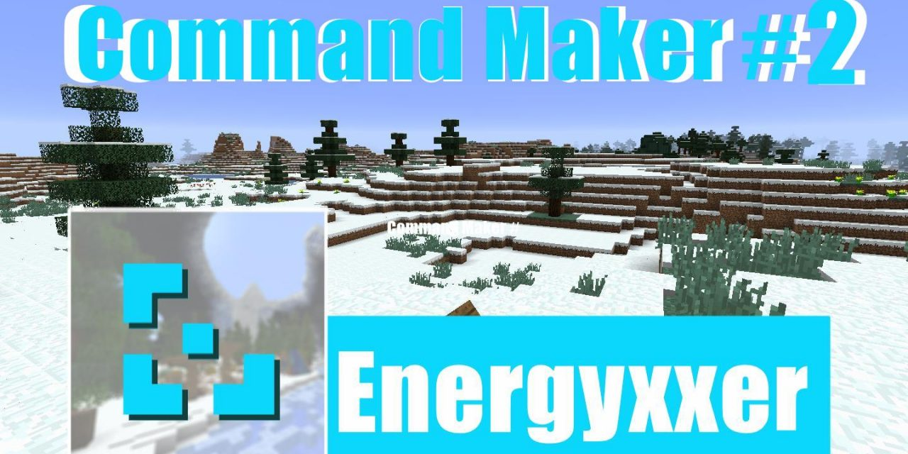 Command Maker #2