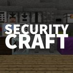 [Mod] SecurityCraft – 1.7.10 → 1.15.2