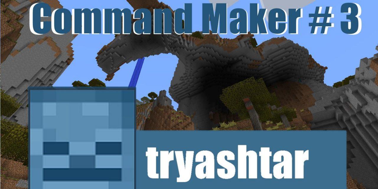 Command Maker #3