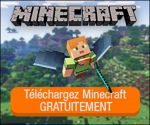Cliquez ICI pour télécharger Minecraft