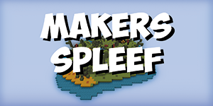Makers Spleef