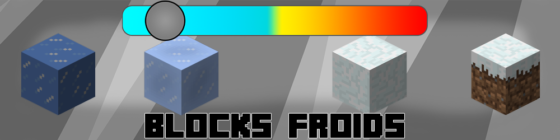 Blocks froids