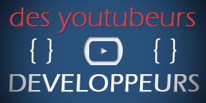 Youtubeurs développeurs