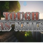 [Mod] Tough As Nails – 1.9.4 → 1.12.2