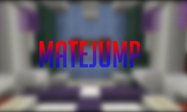 Mate Jump : Une map parcours en coopération !