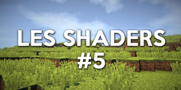 Les shaders #5