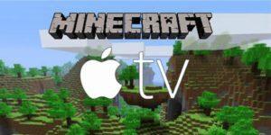 Minecraft sur l'Apple TV