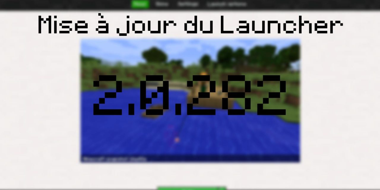 Mise à jour 2.0.282 du Launcher