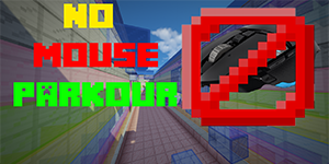 No Mouse Parkour