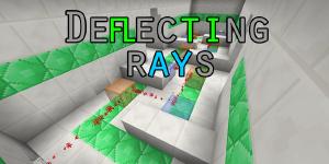 Deflecting Rays