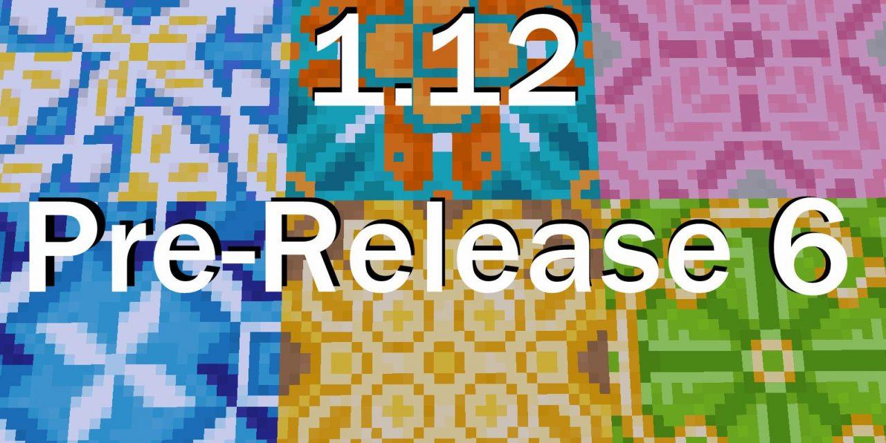 1.12 Pre-Release 6