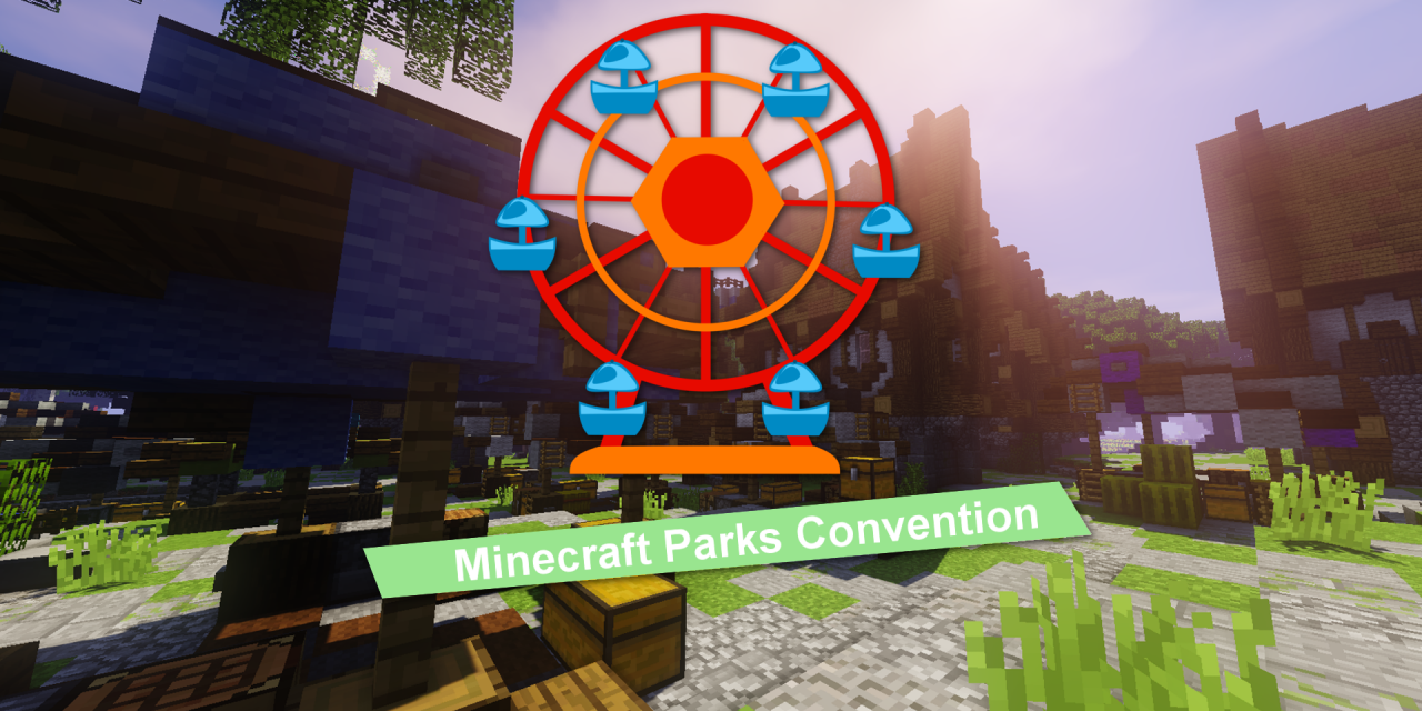 Minecraft Parks Convention 2017