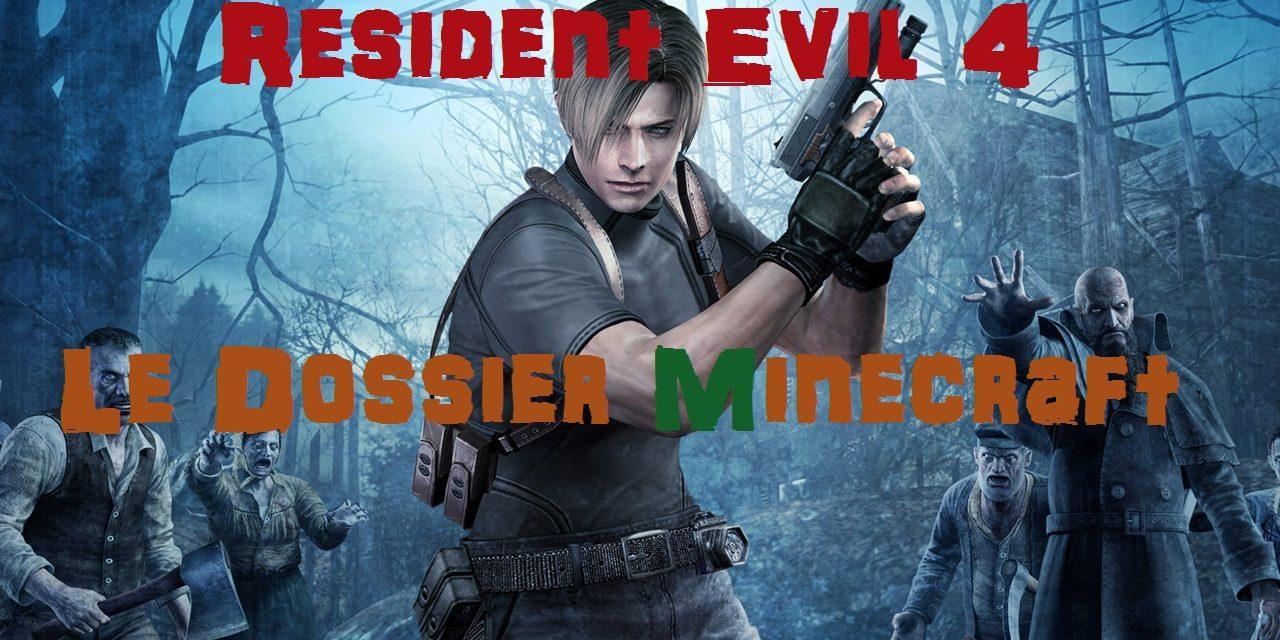 Dossier Resident Evil 4