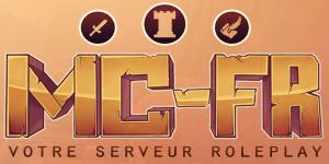 MC-FR, votre serveur total RolePlay !