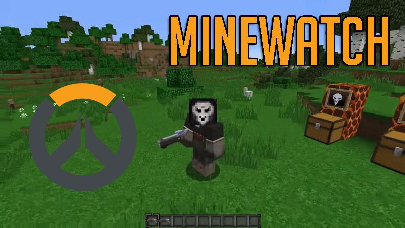 [Mod] Minewatch