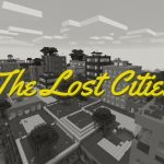[Mod] The Lost Cities – 1.10.2 → 1.15.2