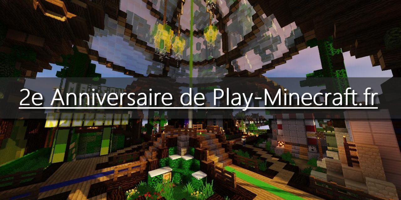 2e Anniversaire de Play-Minecraft.fr