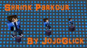 Les maps Shrink Parkour
