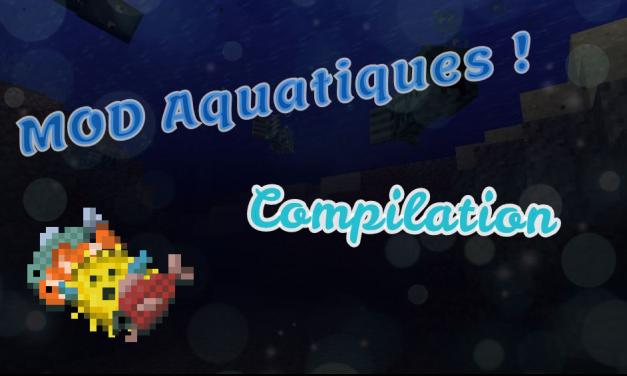 Des mods aquatiques !