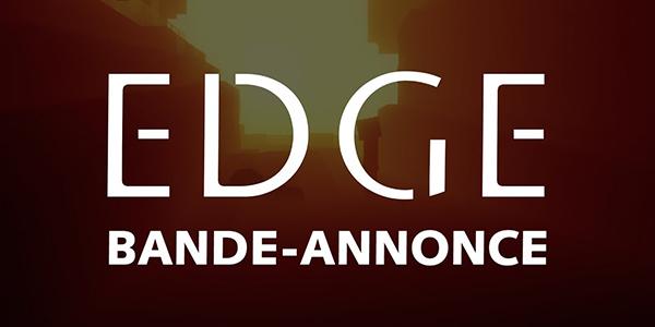 À SUIVRE : Nouvelle bande-annonce de la Creative Community : EDGE.