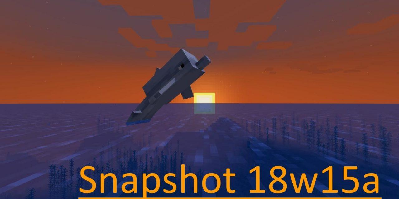 Snapshot 18w15a